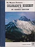 Colorado's Highest, George Crouter, 0913582220