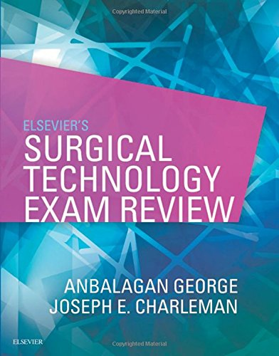 Elsevier's Surgical Technology Exam Review by Saunders