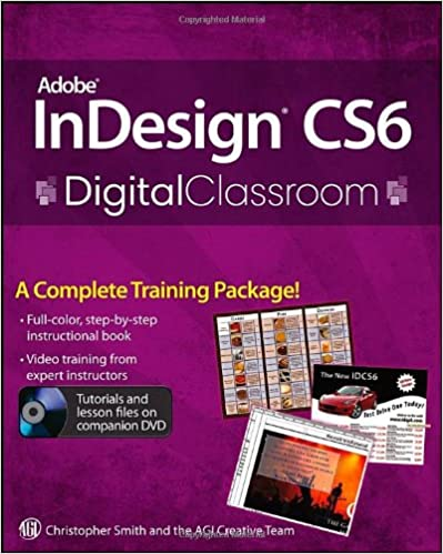 Adobe indesign cs6 digital classroom christopher smith agi adobe indesign cs6 digital classroom christopher smith agi creative team 9781118124062 amazon books fandeluxe Image collections