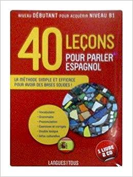 Amazon Fr Coffret 40 Lecons Pour Parler Espagnol Livre