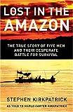Lost in the Amazon, Stephen Kirkpatrick, 0849900158