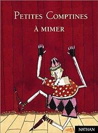 Petites Comptines à mimer par Sylvie Albert