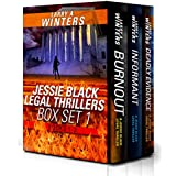 Jessie Black Legal Thrillers Box Set 1 (Burnout, Informant, Deadly Evidence)