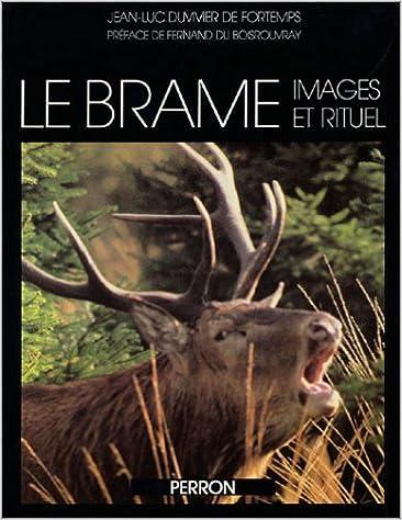 Livres gratuits Le Brame: Images et rituel pdf epub