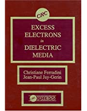 Excess Electrons in Dielectric Media