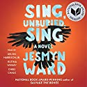 Sing, Unburied, Sing: A Novel Audiobook by Jesmyn Ward Narrated by Kelvin Harrison Jr., Chris Chalk, Rutina Wesley