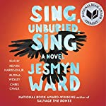 Sing, Unburied, Sing: A Novel | Jesmyn Ward