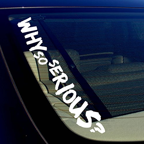 OwnTheAvenue Why So Serious? Joker Super Evil Bad Windshield Vinyl Decal Sticker 18