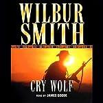 Cry Wolf | Wilbur Smith