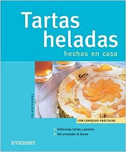 Tartas heladas hechas en casa (Cocina fácil): Amazon.es: Eggers ...