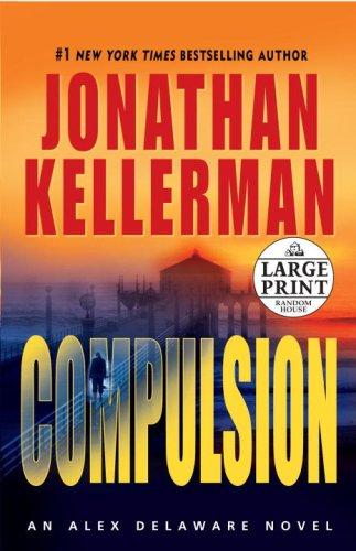 Compulsion (Alex Delaware, No. 22) pdf epub