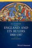 England and Its Rulers, 1066-1307, M. T. Clanchy, 1118736230