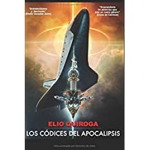 LOS CÓDICES DEL APOCALIPSIS (Spanish Edition) Dec 16, 2017