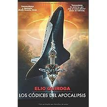 LOS CÓDICES DEL APOCALIPSIS (Spanish Edition) Dec 16, 2017