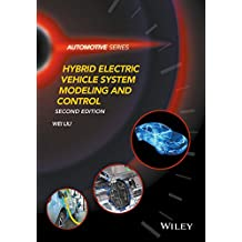 Hybrid Electric Vehicle System Modeling and Control (Automotive Series)