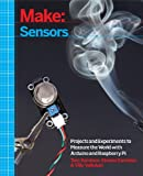 img - for Make: Sensors: A Hands-On Primer for Monitoring the Real World with Arduino and Raspberry Pi book / textbook / text book