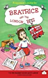 Beatrice and the London Bus: Volume 1