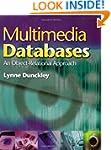 Multimedia Databases: An Object Relat...