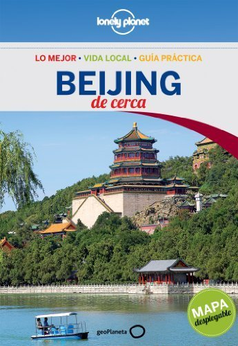 Download Lonely Planet Beijing De Cerca (Travel Guide) (Spanish Edition) by Lonely Planet (2013-07-01) pdf