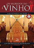 capa de Os segredos do vinho para iniciantes e iniciados