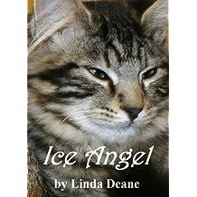 Ice Angel: An Ancient Feline Fantasy (Angel Cats Book 1)
