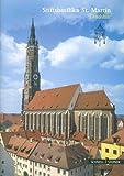 Stiftsbasilika St. Martin Landshut : Basilica Minor, Baumgartner, Mathias and Schomann, Bernhard, 3795415780