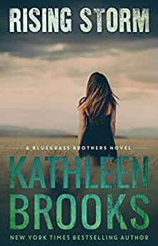 Rising Storm (Bluegrass Brothers Book 2) by [Brooks, Kathleen]