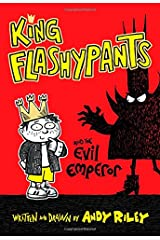 King Flashypants and the Evil Emperor Hardcover