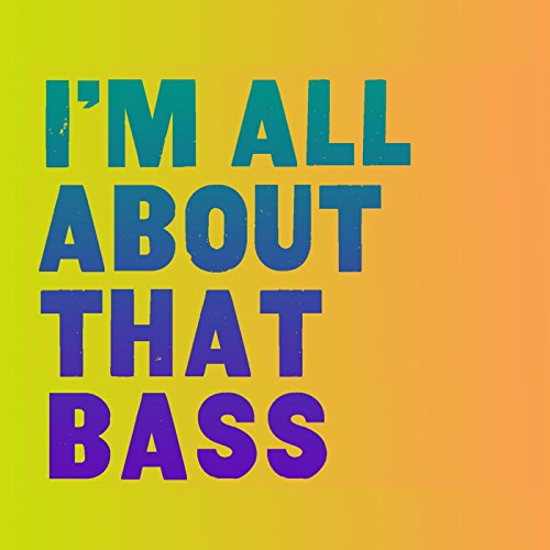Verwante zoekopdrachten voor All about that bass meghan train…
