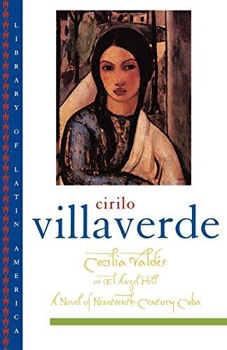 Cecilia Valdes: Or El Angel Hill (Library of Latin America)