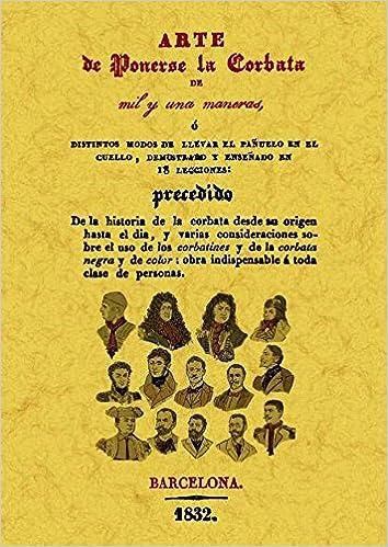 Arte de Ponerse La Corbata de Mil y Una Maneras: Amazon.es: S, A ...