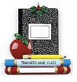 Teachers Have Class Ornament