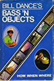 img - for Bill Dance's Bass'n objects book / textbook / text book