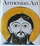 Armenian Art, Jean-Michel Thierry and Patrick Donabedian, 0810906252