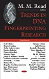 Trends in DNA Fingerprinting Research, M. M. Reade, 1594543720