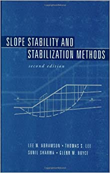 Slope Stability and Stabilization Methods: Lee W. Abramson
