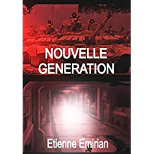 nouvelle génération (French Edition)