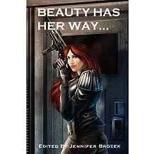 Beauty Has Her Way