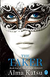 The Taker: Book One of the Taker Trilogy