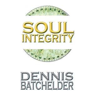 Soul Integrity Audiobook