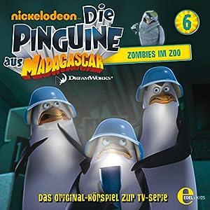 Zombies im Zoo (Die Pinguine aus Madagascar 6) Hörspiel