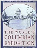 The World's Columbian Exposition, Norman Bolotin and Christine Laing, 0891331964