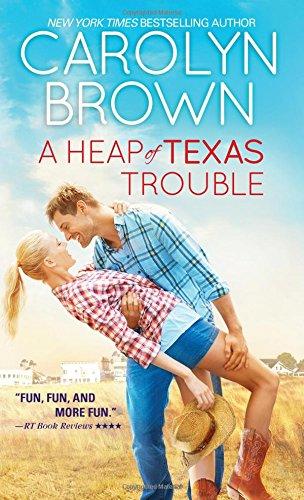 Heap Texas Trouble Carolyn Brown
