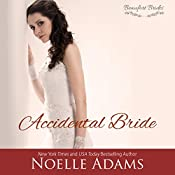 Accidental Bride: Beaufort Brides, Volume 3 | Noelle Adams