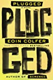 Plugged, Eoin Colfer, 146830061X