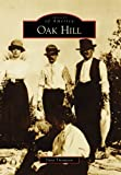 Oak Hill, Dana Thompson, 0738568597