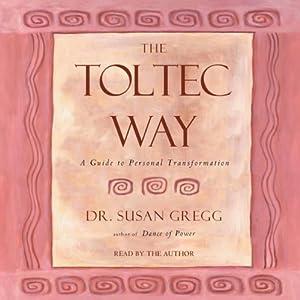 The Toltec Way Audiobook