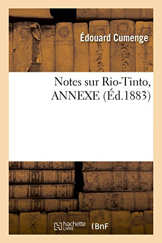 notes-sur-rio-tinto-annexe-litterature-french-edition