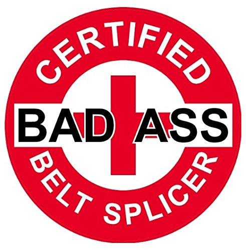 Bad Ass Belts - Large 5'' Sticker - Red Certified Bad Ass Belt Splicer Hard Hat - Construction Toolbox, Hardhat, Lunchbox, Helmet, Mechanic & More