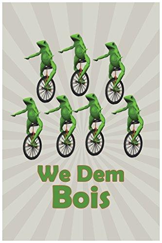 We Dem Bois Funny Poster